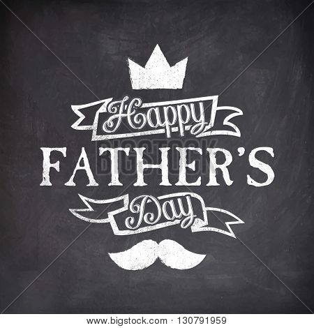 Stylish Text Happy Father's Day on ribbon with crown and mustache, Creative Greeting Card design in Chalkboard Style.