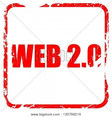 web 2.0, red rubber stamp with grunge edges