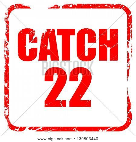 catch, red rubber stamp with grunge edges
