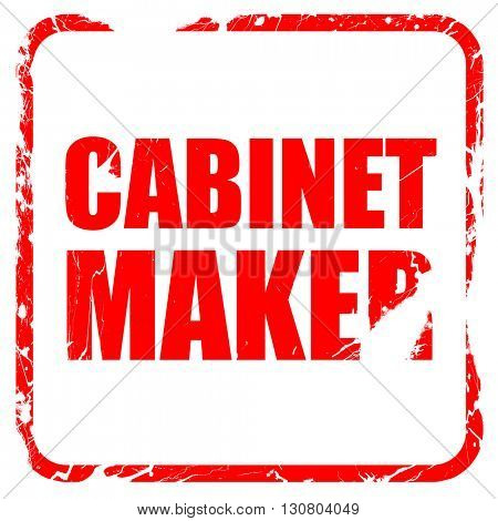 cabinet maker, red rubber stamp with grunge edges