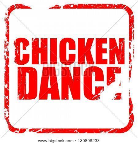 chicken dance, red rubber stamp with grunge edges