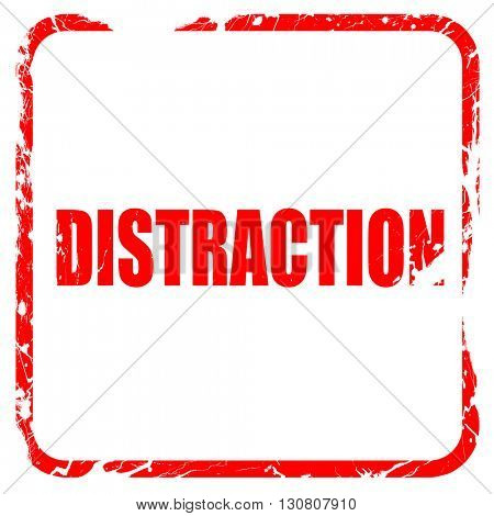 distraction, red rubber stamp with grunge edges