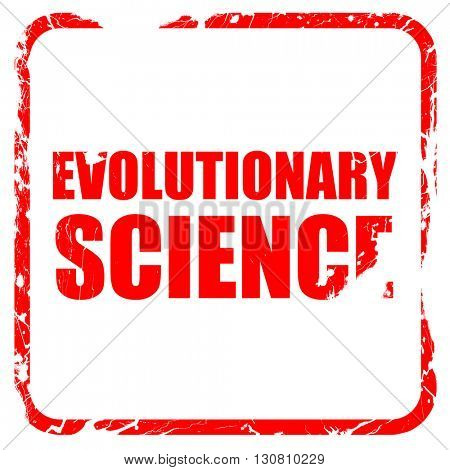 evolutionary science, red rubber stamp with grunge edges