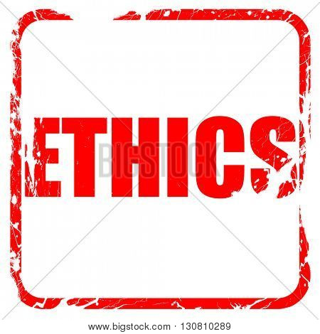 ethics, red rubber stamp with grunge edges