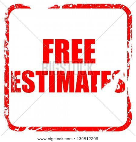 free estimate, red rubber stamp with grunge edges