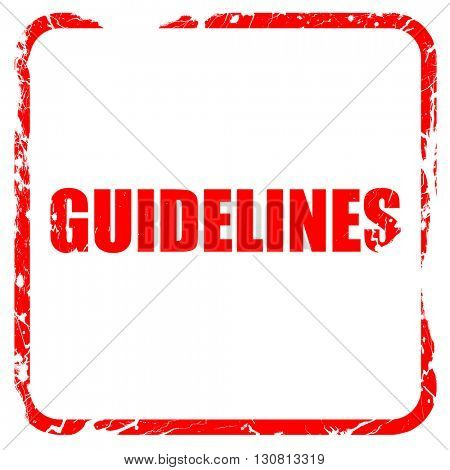 guidelines, red rubber stamp with grunge edges