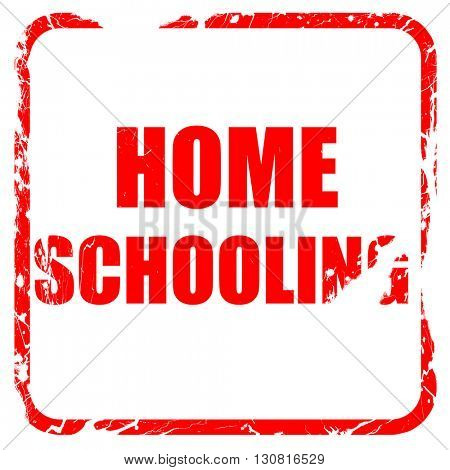homeschooling, red rubber stamp with grunge edges