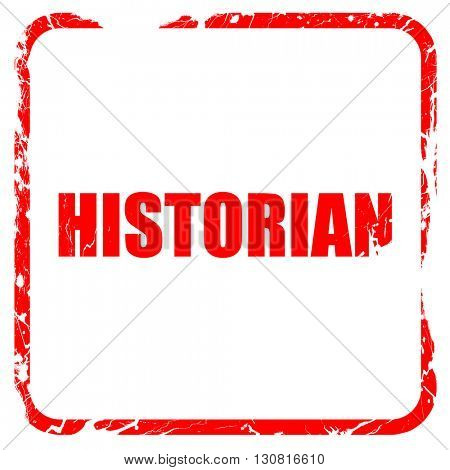 historian, red rubber stamp with grunge edges