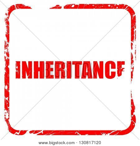 inheritance, red rubber stamp with grunge edges