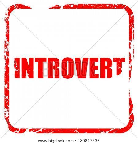 introvert, red rubber stamp with grunge edges
