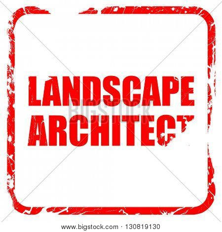 landscape architect, red rubber stamp with grunge edges