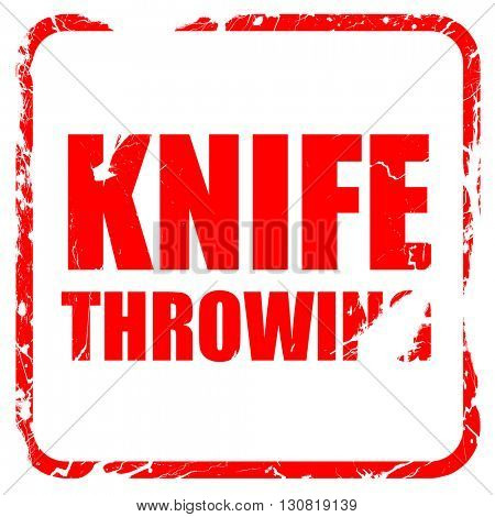 knife throwing, red rubber stamp with grunge edges
