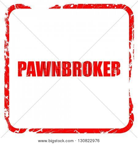 pawnbroker, red rubber stamp with grunge edges