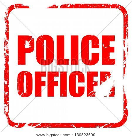 police officer, red rubber stamp with grunge edges