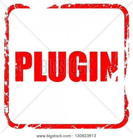 plugin, red rubber stamp with grunge edges