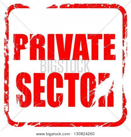 private sector, red rubber stamp with grunge edges