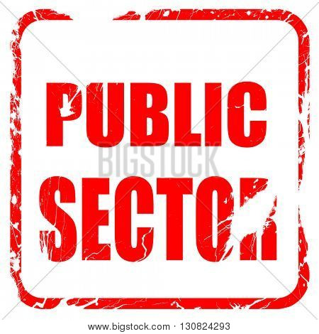public sector, red rubber stamp with grunge edges
