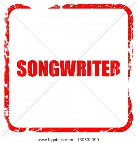 songwriter, red rubber stamp with grunge edges