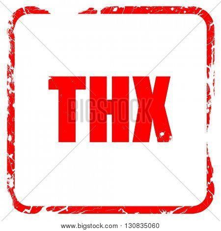 thx internet slang, red rubber stamp with grunge edges