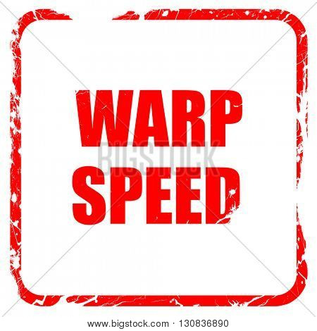 warp speed, red rubber stamp with grunge edges