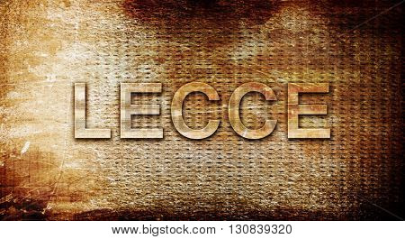 Lecce, 3D rendering, text on a metal background