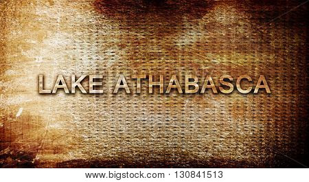 Lake athabasca, 3D rendering, text on a metal background
