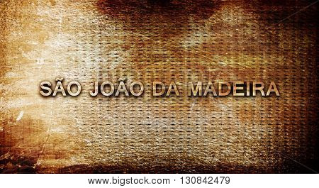 Sao joao da madeira, 3D rendering, text on a metal background