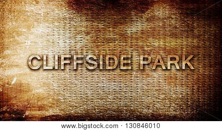 cliffside park, 3D rendering, text on a metal background
