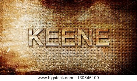 keene, 3D rendering, text on a metal background