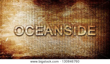 oceanside, 3D rendering, text on a metal background