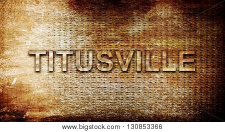 titusville, 3D rendering, text on a metal background