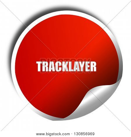 tracklayer, 3D rendering, red sticker with white text