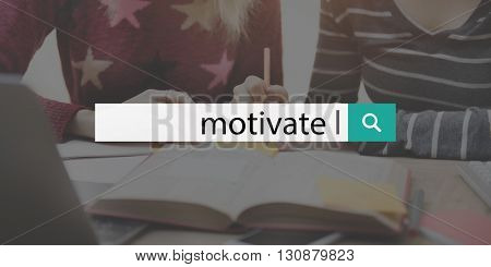 Motivate Aspiration Goal Hopeful Incentive Inspire Concept