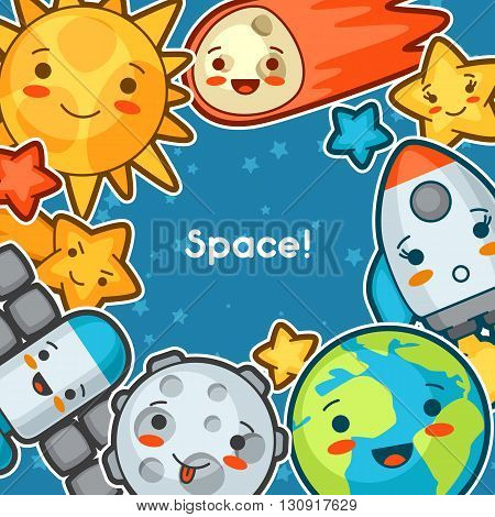 Kawaii space background. Doodles with pretty facial expression. Illustration of cartoon sun, earth, moon, rocket and celestial bodies.