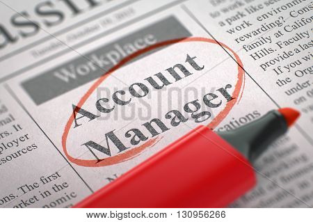 Account Manager - Vacancy in Newspaper, Circled with a Red Marker. Account Manager. Newspaper with the Vacancy, Circled with a Red Highlighter. Blurred Image. Selective focus. Hiring Concept. 3D.