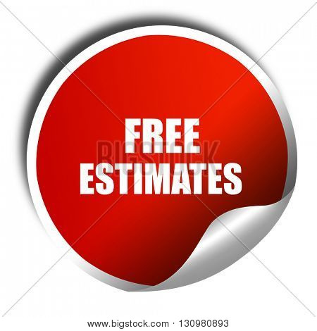 free estimate, 3D rendering, red sticker with white text