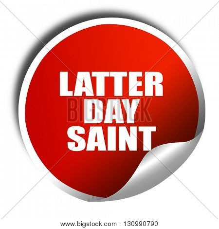 latter day saint, 3D rendering, red sticker with white text