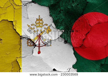 Flag Of Vatican And Bangladesh Painted On Cracked Wall