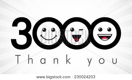 Thank You 3000 Followers Numbers. Congratulating Black And White Thanks, Image For Net Friends In 3