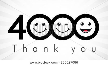Thank You 4000 Followers Numbers. Congratulating Black And White Thanks, Image For Net Friends In Tw