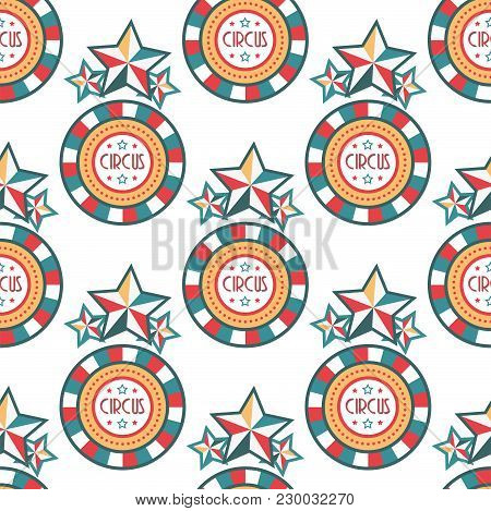 Circus Vintage Signboard Labels Seamless Pattern Background Vector Illustration Entertaining Ticket