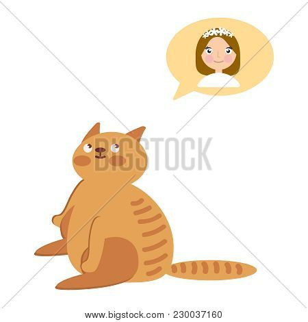 Fat Cat Dreams A Bubble. Character Sits Dreaming On A White Backgriund. Vector Flat Icon Illustratio