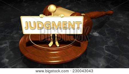 The Original 3D Character Illustration Law Concept Holding A Sign That Reads Judgment