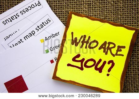 Handwritten Text Sign Showing Who Are You Question. Business Concept For Personality Identity Profil