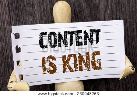 Word, Writing, Text  Content Is King. Conceptual Photo Online Marketing Information Management With