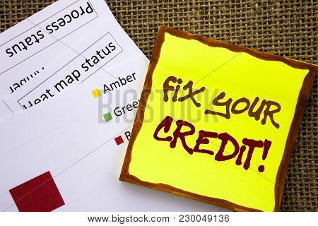 Handwritten Text Sign Showing Fix Your Credit. Business Concept For Bad Score Rating Avice Fix Impro