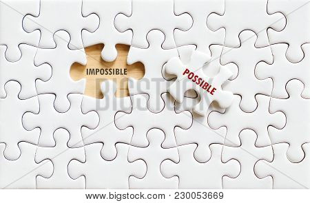 Possible And Impossible Words On Jigsaw Puzzle Background, Business Concept, Positive Thinking, Quot