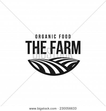 The Farm Logo Template. Meadow Silhouette, Land Symbol With Horizon In Perspective. Farm Food Badge.