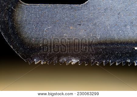 Metal Cutting Saw Under Magnification. Hand Saw For Cutting Hard Materials.