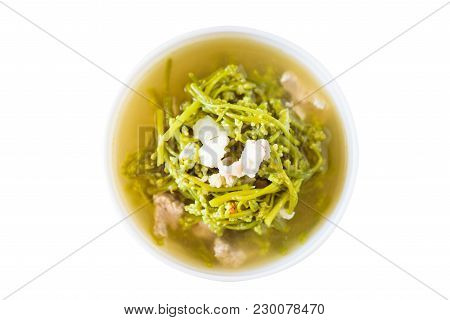 Northern Thai Food (kaeng Puk Plung), Ceylon Spinach Soup With Pork In A Bowl Isolated On White Back